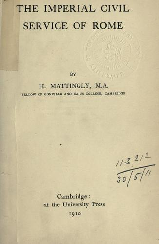 The imperial civil service of Rome by Harold Mattingly
