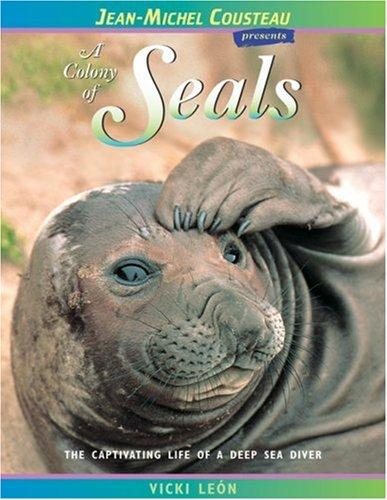 A Colony of Seals by Vicki Leon