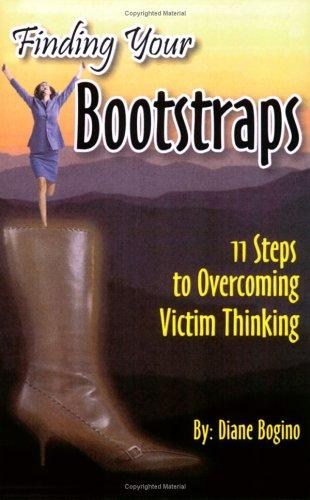 Finding Your Bootstraps by Diane Bogino