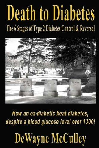 Death to Diabetes by DeWayne McCulley
