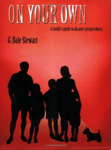 On Your Own by G. Dale Stewart