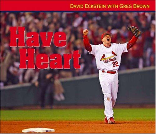 Have Heart by David Eckstein; Greg Brown