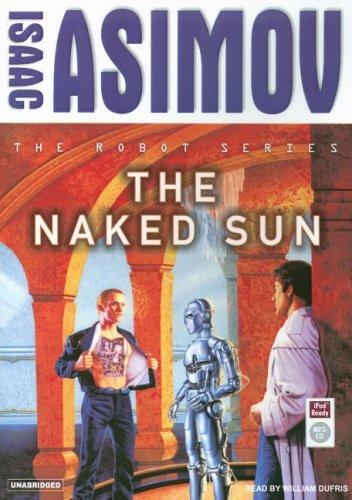 The Naked Sun (Robot (Tantor))