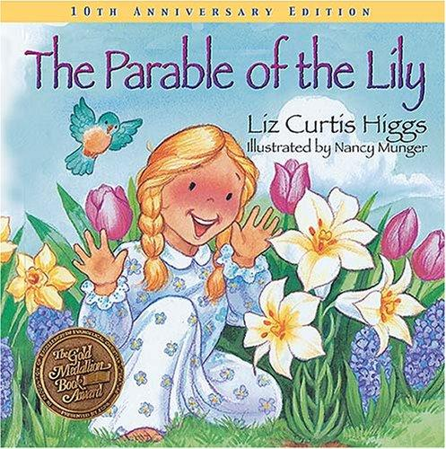 Parable of the Lily by Higgs, Liz Curtis