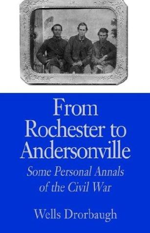 From Rochester to Andersonville