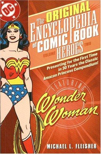 The Original Encyclopedia of Comic Book Heroes