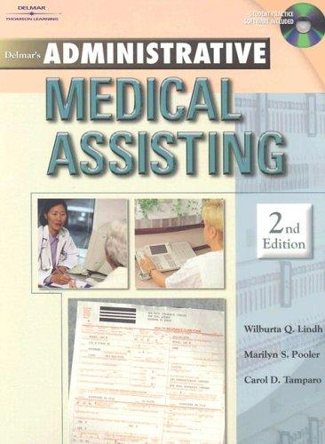 Administrative Medical Assisting by Wilburta Lindh