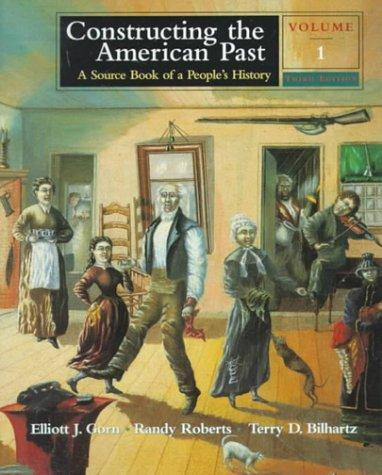 Constructing the American Past by