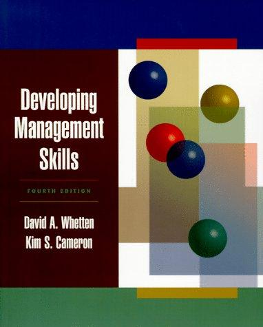 Developing management skills by David A. Whetten