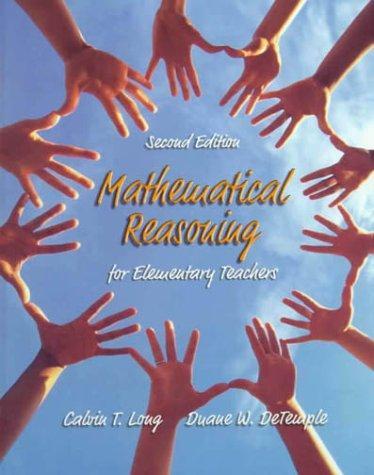 Mathematical reasoning for elementary teachers