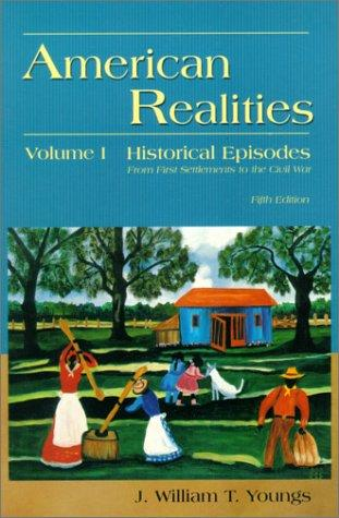 American Realities, Volume I by J. William T. Youngs