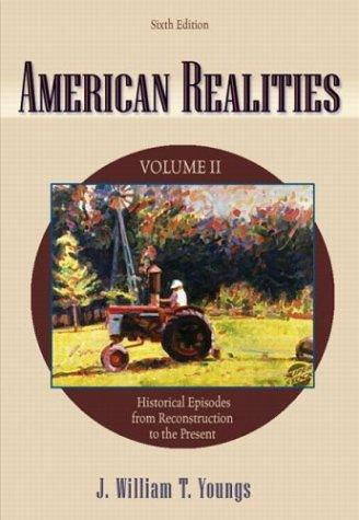 American Realities, Vol. 2 by J. William T. Youngs