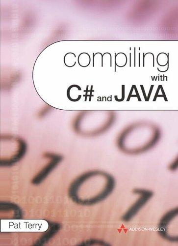 Compiling with C# and Java by Pat D Terry