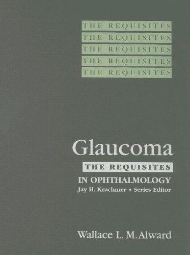 Glaucoma by Wallace L. M. Alward