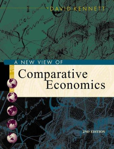 A New View of Comparative Economics With Economic Application Card by David A. Kennett