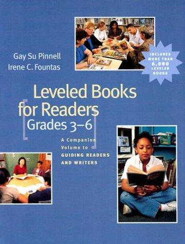 Leveled Books for Readers, Grades 3-6 by Irene C. Fountas