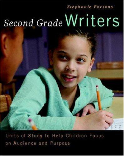 Second Grade Writers by Stephanie Parsons