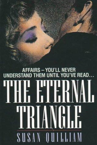The Eternal Triangle by Susan Quilliam