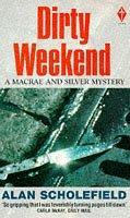 Dirty Weekend (Pan Crime) by Alan Scholefield