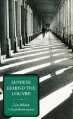 Sunrise Behind the Louvre (Nestor Burma Mysteries) by Leo Malet