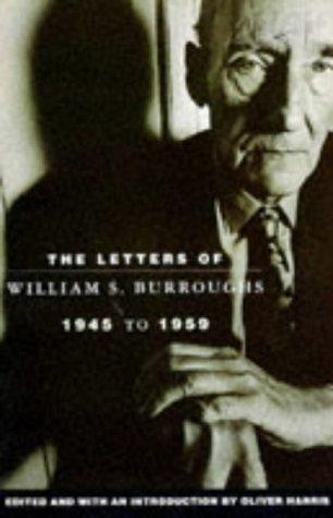 Letters of William S. Burroughs by William S. Burroughs