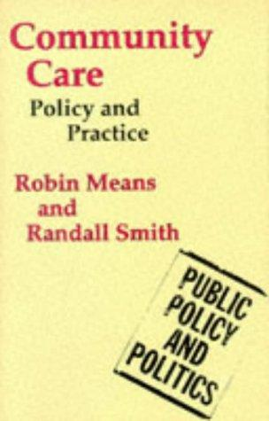 Community Care (Public Policy & Politics) by Robin Means, Randall Smith