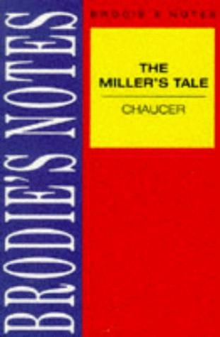 "Brodie's Notes on Chaucer's ""Miller's Tale"" (Brodies Notes) by Geoffrey Chaucer"