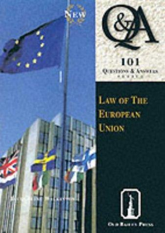 Law of the European Union 101 Qs & As by Jacqueline Wilkinson
