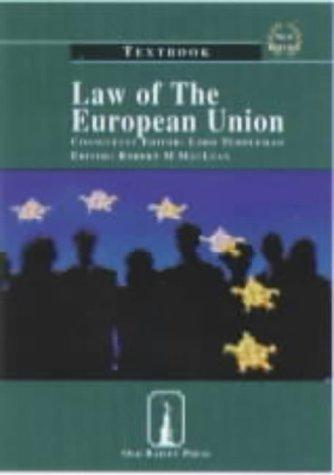 Law of the European Union by Robert M. MacLean