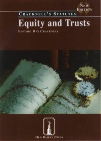 Equity and Trusts (Cracknell's Companion Cases and Statutes) by D.G. Cracknell LLB