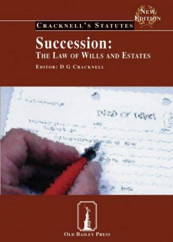 Succession (Cracknell's Statutes) by D.G. Cracknell