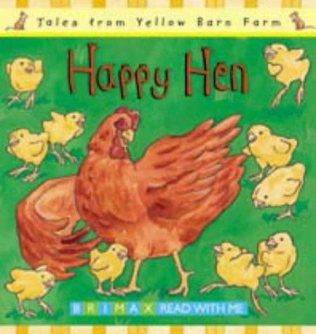 Happy Hen (Tales for the Yellow Barn Farm S) by Gill Davies