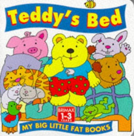 Teddy's Bed (My Big Little Fat Books) by Lorna Read