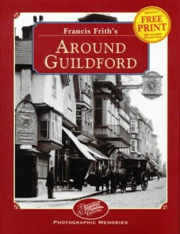 Francis Frith's Around Guildford by Keith Howell