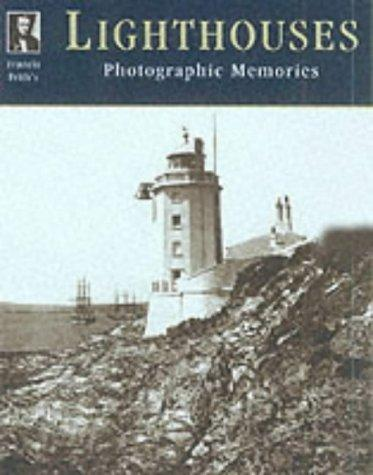 Francis Frith's Lighthouses. (Photographic Memories) by David Wilkinson, Martin Boyle, Martin Doyle