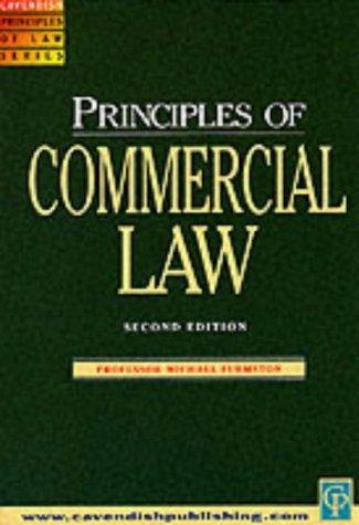 Commercial Law (Principles of Law) by Michae Furmston