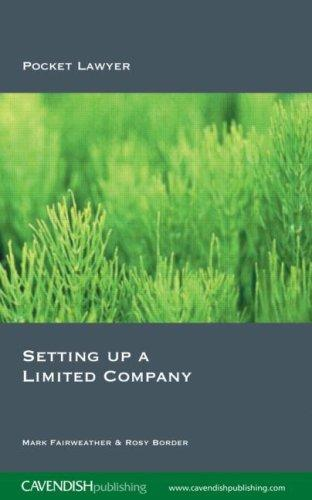 Setting Up a Limited Company 2/e (Pocket Lawyer) by Fairweather & B