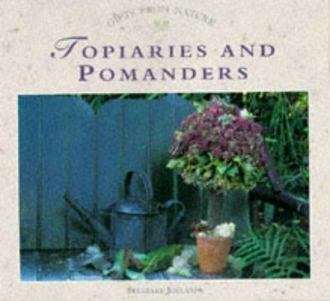 Topiaries and Pomanders by Beverly Jollands