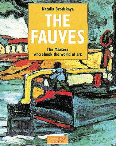 The Fauves by Natalia Brodskaya