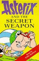 Asterix and the Secret Weapon by René Goscinny