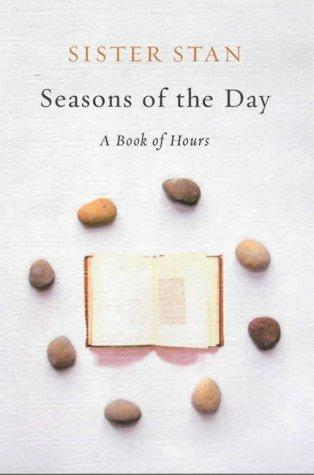 Seasons of the Day by Stanislaus Kennedy