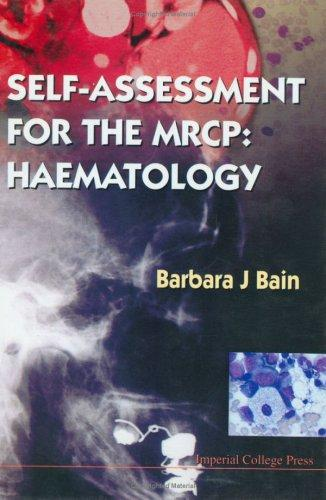 Self-Assessment for the Mrcp by Barbara J. Bain