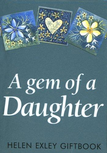 A Gem of a Daughter (Jewels) by Helen Exley