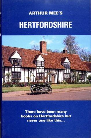 Hertfordshire (The King's England) by Mee, Arthur