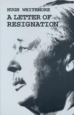 A Letter of Resignation (Plays) by Whitemore, Hugh.