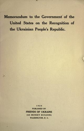 Memorandum to the government of the United States on the recognition of the Ukrainian people's republic by Ukraine.