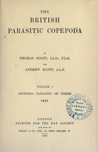 The British parasitic Copepoda by Thomas Scott