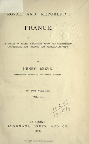Royal and republican France by Reeve, Henry