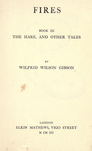 The hare, and other tales by Wilfrid Wilson Gibson