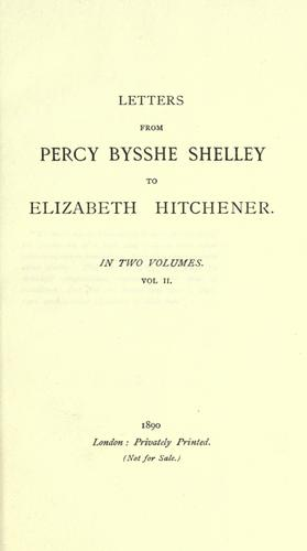 The letters of Percy Bysshe Shelley by Percy Bysshe Shelley